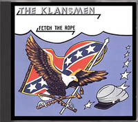 The Klansmen - Fetch the Rope - Click Image to Close