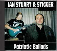 Ian Stuart & Stigger - Patriotic Ballads - Click Image to Close