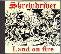 Skrewdriver - Land on Fire